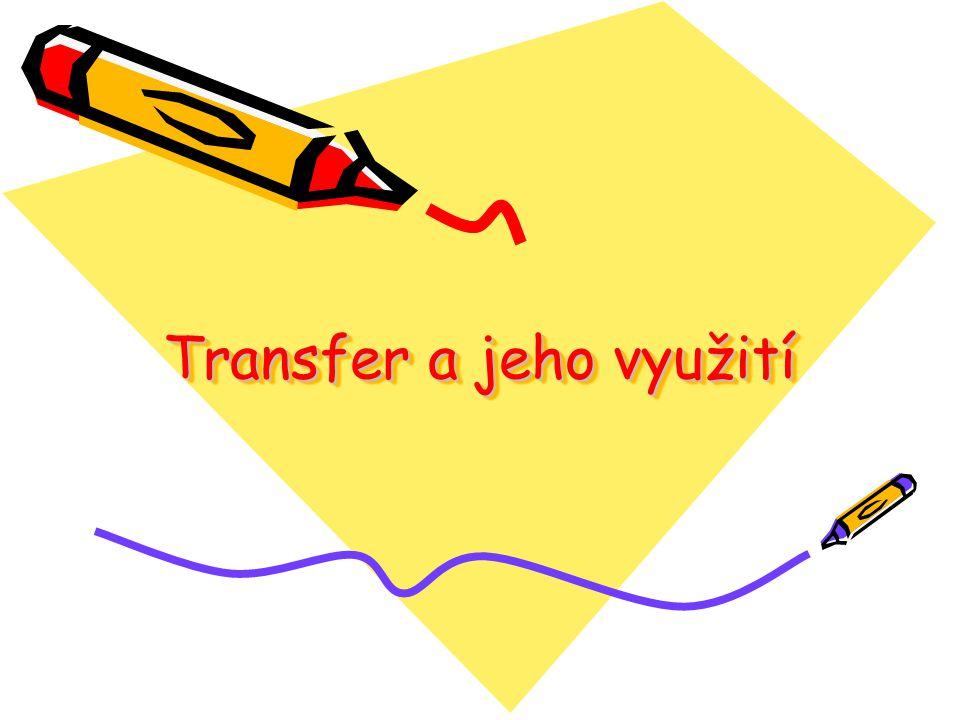 Transfer a jeho využití