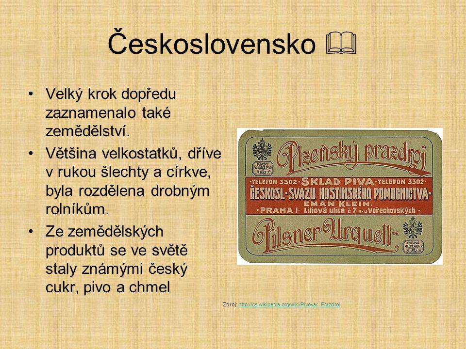 Československo  Velký krok dopředu zaznamenalo také zemědělství.