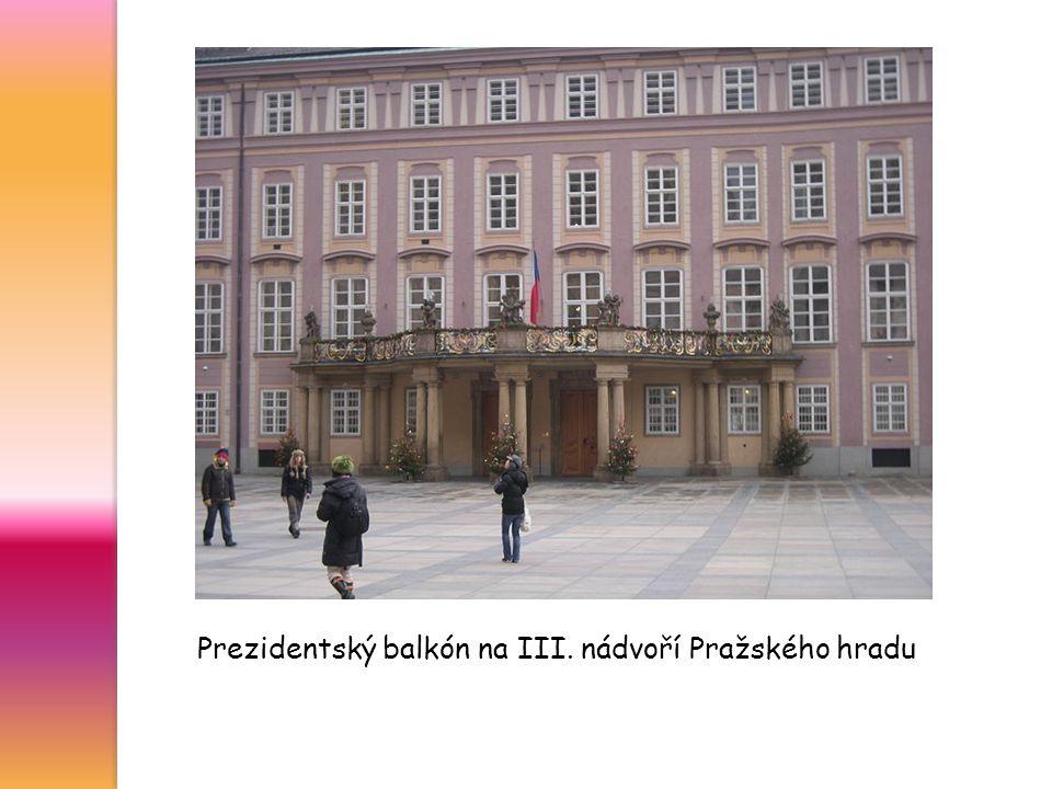 Prezidentský balkón na III. nádvoří Pražského hradu