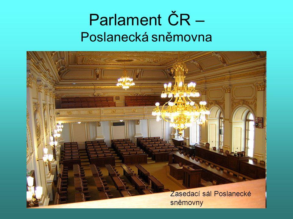 Parlament ČR – Poslanecká sněmovna Zasedací sál Poslanecké sněmovny