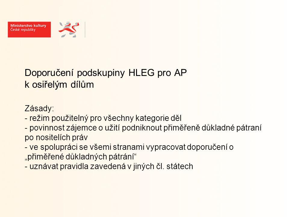 Doporučení podskupiny HLEG pro AP k osiřelým dílům – pokr.