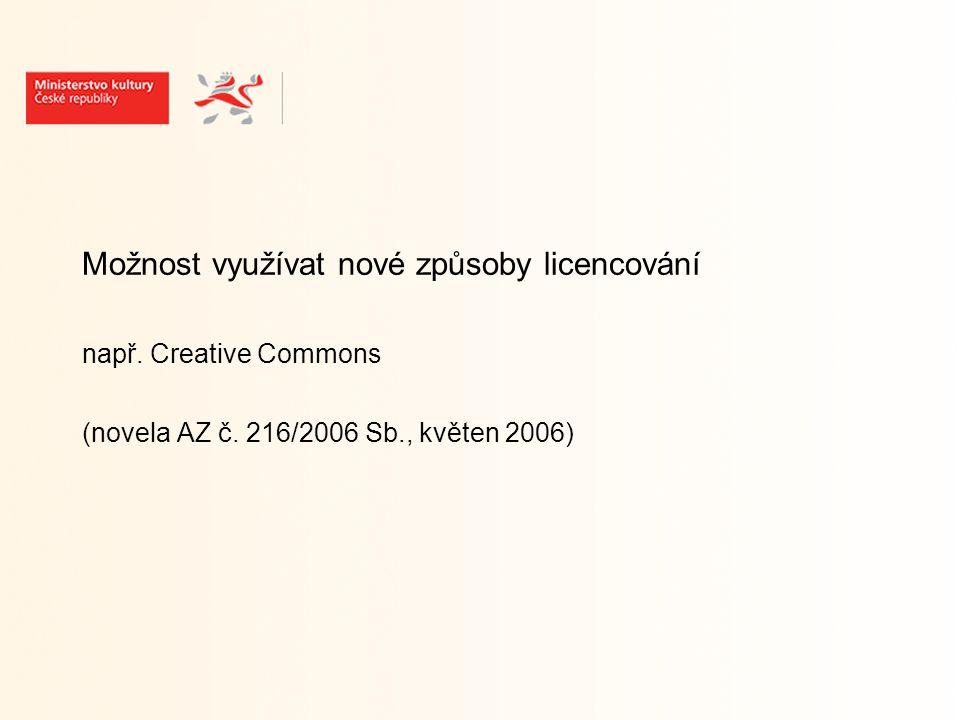 Informační zdroje Stránky Evropské komise k EDK http://ec.europa.eu/information_society/activities/digital_ libraries/index_en.htm Stránky MK ČR http://www.mkcr.cz http://www.mkcr.cz/scripts/detail.php?id=502 (viz Autorské právo – Evropská unie a autorské právo – Ostatní) http://ec.europa.eu/information_society/activities/digital_ libraries/index_en.htm http://www.mkcr.cz http://www.mkcr.cz/scripts/detail.php?id=502