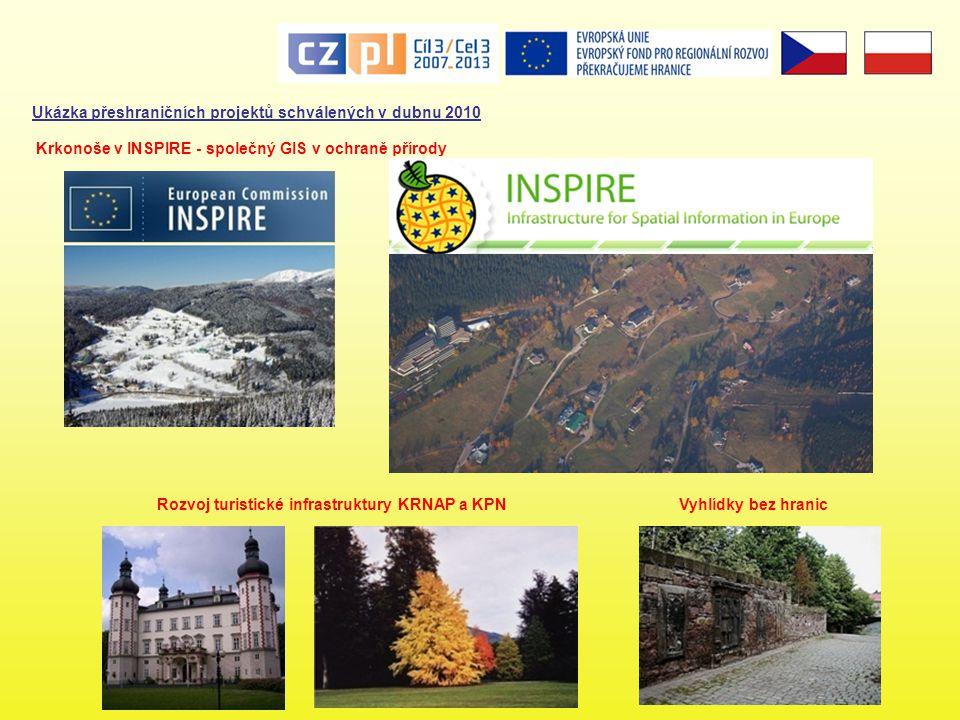 Rozvoj turistické infrastruktury KRNAP a KPN Krkonoše v INSPIRE - společný GIS v ochraně přírody Ukázka přeshraničních projektů schválených v dubnu 20