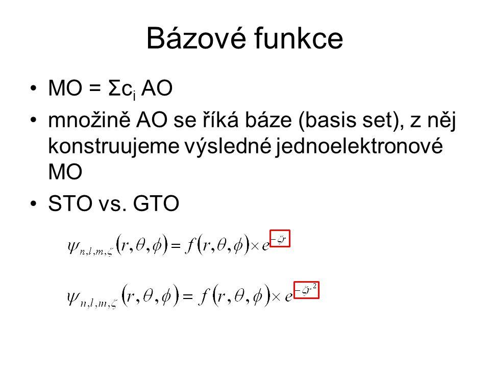 MO = Σc i AO množině AO se říká báze (basis set), z něj konstruujeme výsledné jednoelektronové MO STO vs.