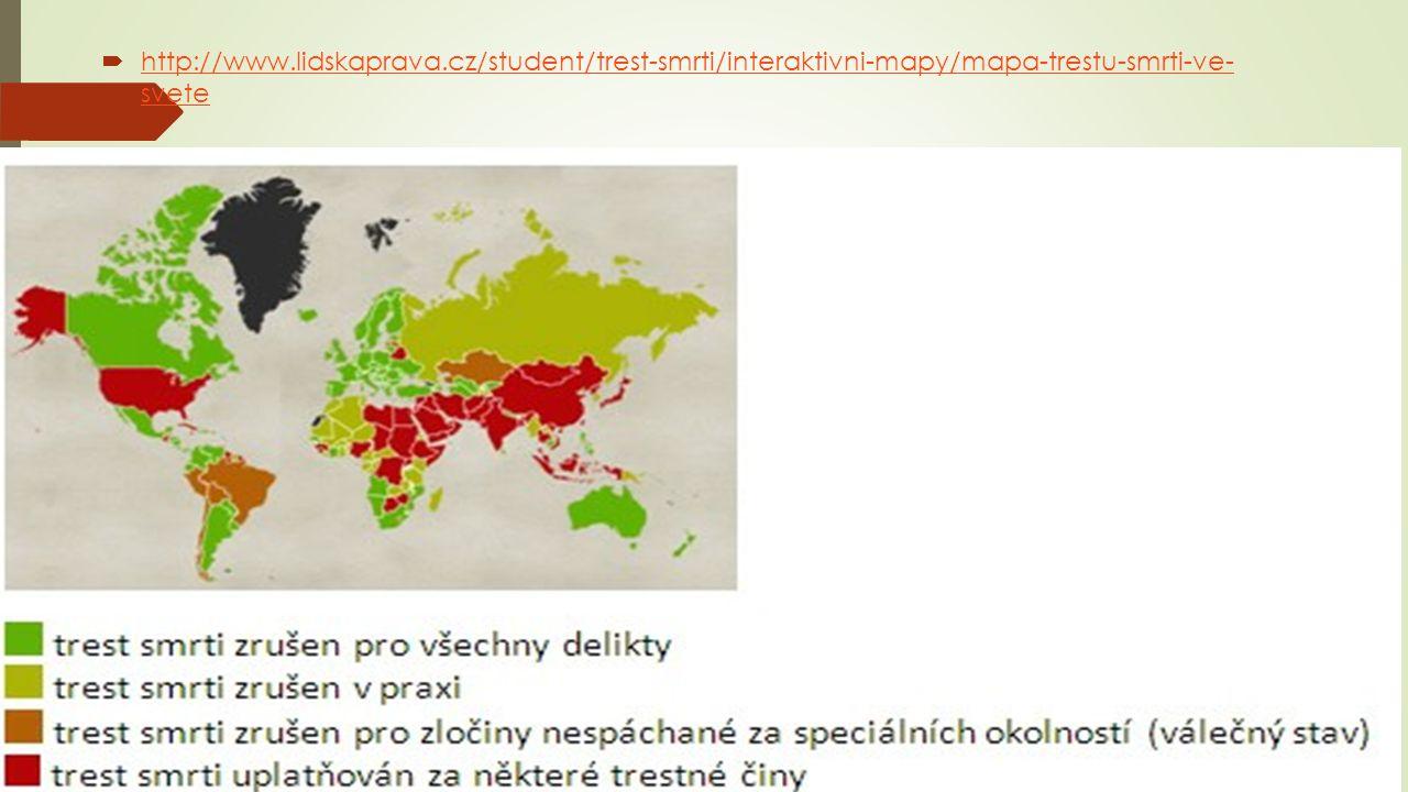  http://www.lidskaprava.cz/student/trest-smrti/interaktivni-mapy/mapa-trestu-smrti-ve- svete http://www.lidskaprava.cz/student/trest-smrti/interaktivni-mapy/mapa-trestu-smrti-ve- svete