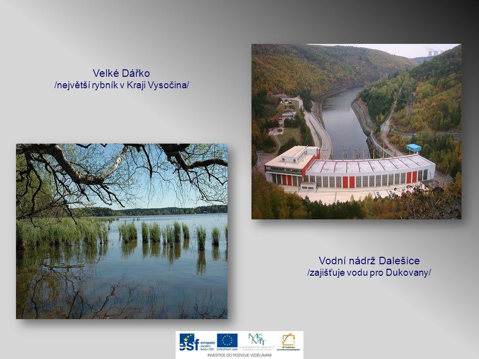 Velké Dářko /největší rybník v Kraji Vysočina/ Vodní nádrž Dalešice /zajišťuje vodu pro Dukovany/