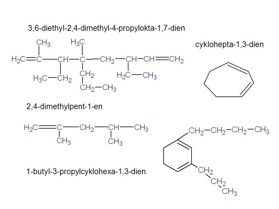 3,6-diethyl-2,4-dimethyl-4-propylokta-1,7-dien cyklohepta-1,3-dien 2,4-dimethylpent-1-en 1-butyl-3-propylcyklohexa-1,3-dien