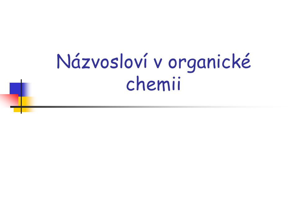 Názvosloví v organické chemii