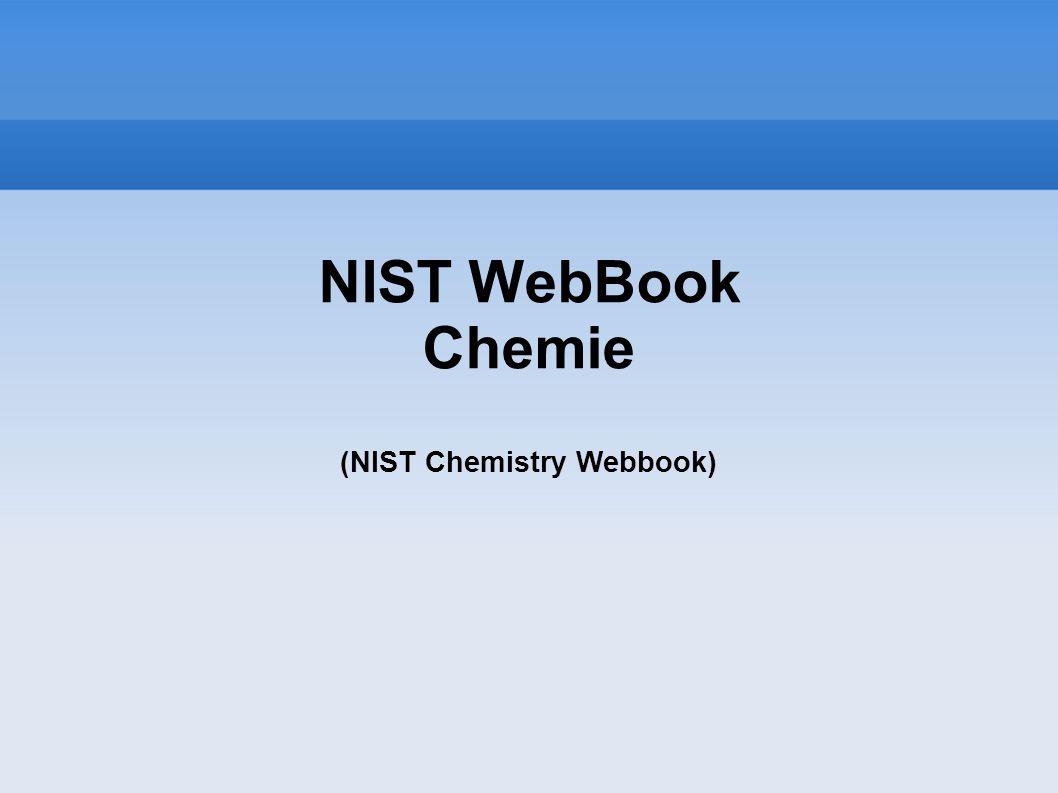 NIST WebBook Chemie (NIST Chemistry Webbook)