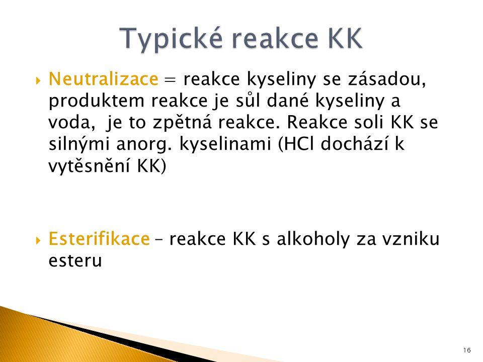  Neutralizace = reakce kyseliny se zásadou, produktem reakce je sůl dané kyseliny a voda, je to zpětná reakce.