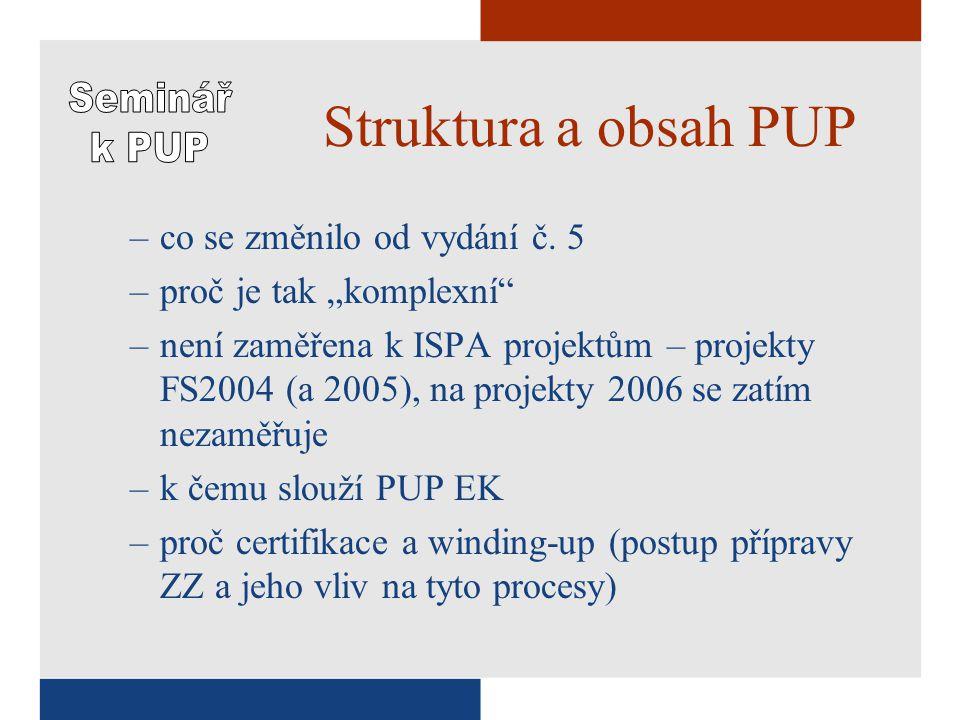 Struktura a obsah PUP –co se změnilo od vydání č.