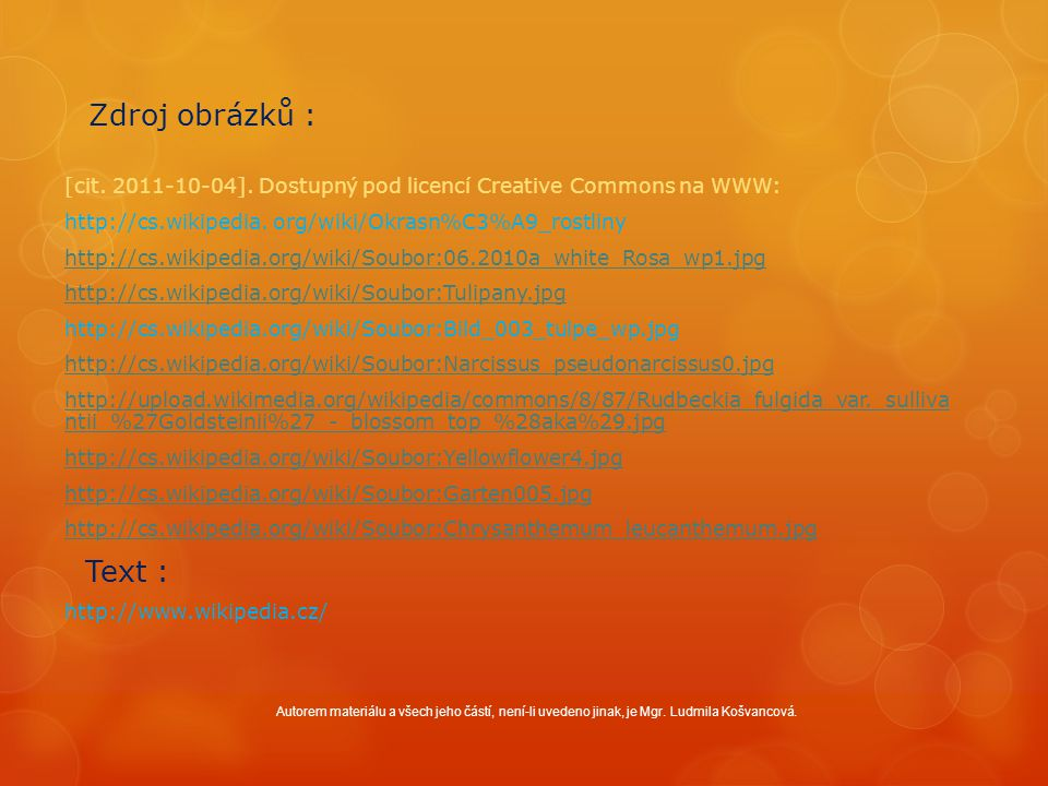 Zdroj obrázků : [cit. 2011-10-04].