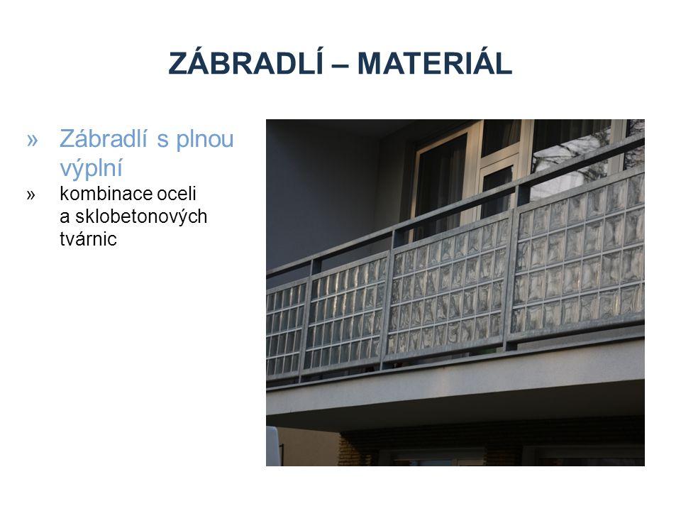 ZÁBRADLÍ – MATERIÁL »Zábradlí s plnou výplní »kombinace oceli a sklobetonových tvárnic