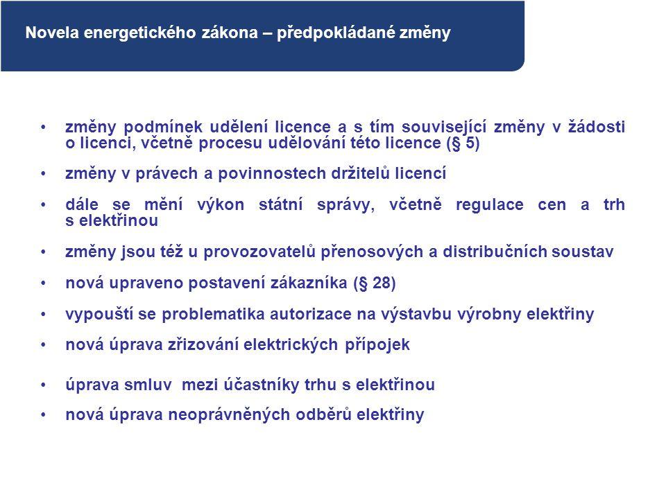změny podmínek udělení licence a s tím související změny v žádosti o licenci, včetně procesu udělování této licence (§ 5) změny v právech a povinnoste