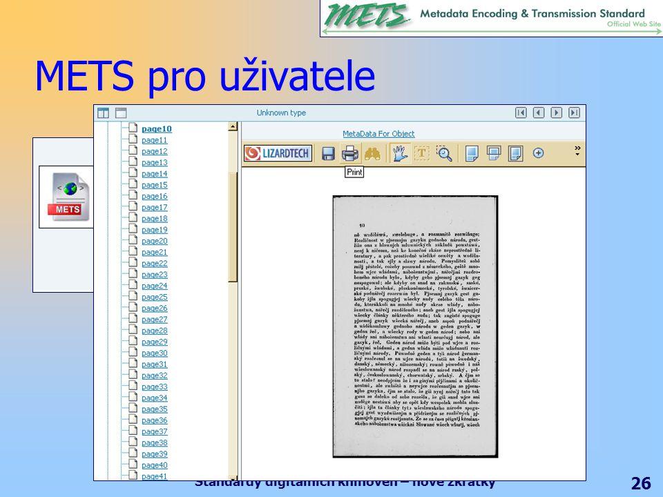 Standardy digitálních knihoven – nové zkratky 26 METS pro uživatele