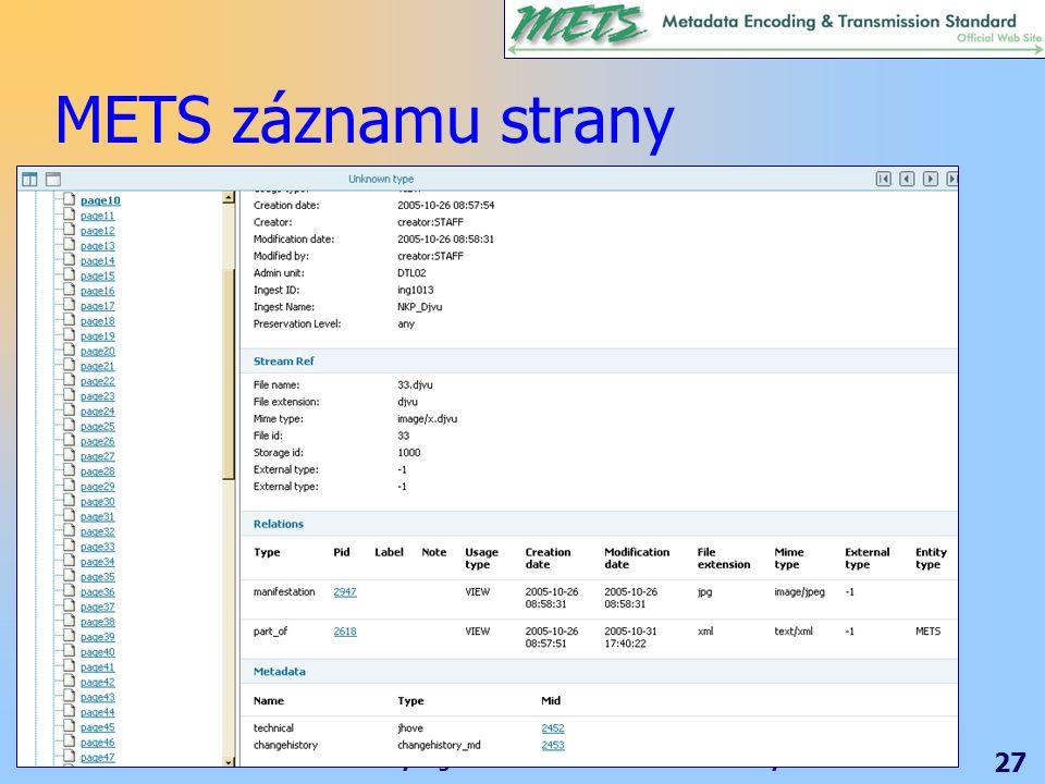 Standardy digitálních knihoven – nové zkratky 27 METS záznamu strany