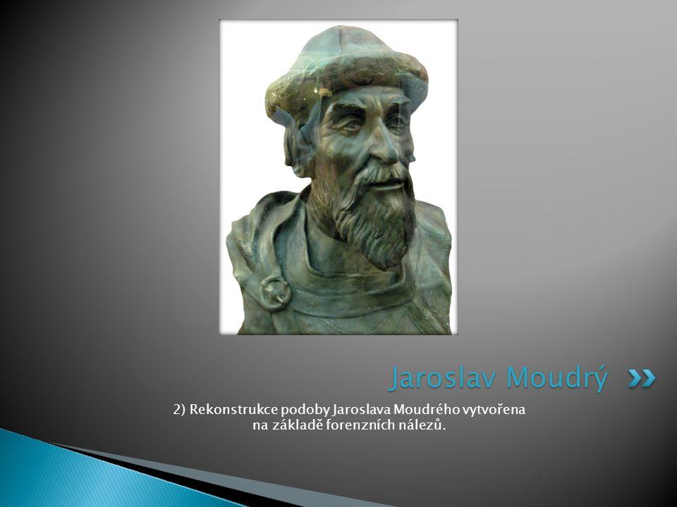 2) Rekonstrukce podoby Jaroslava Moudrého vytvořena na základě forenzních nálezů. Jaroslav Moudrý
