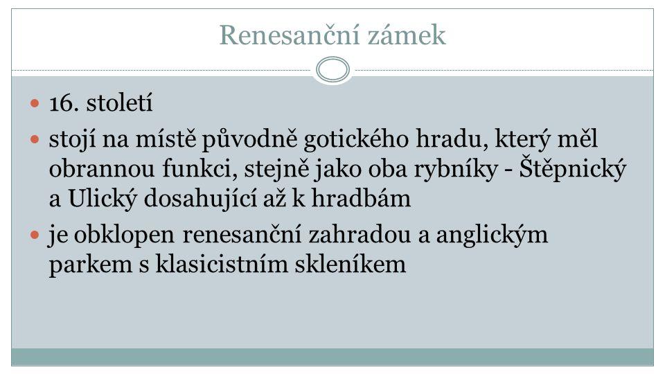 Renesanční zámek 16.