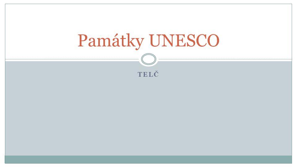 TELČ Památky UNESCO