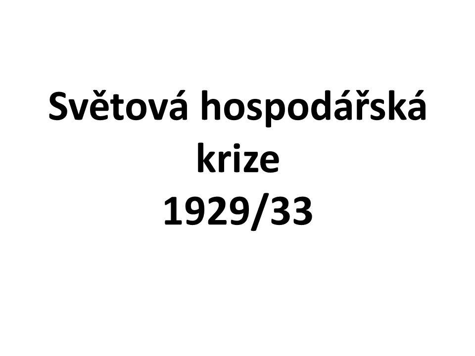Světová hospodářská krize 1929/33