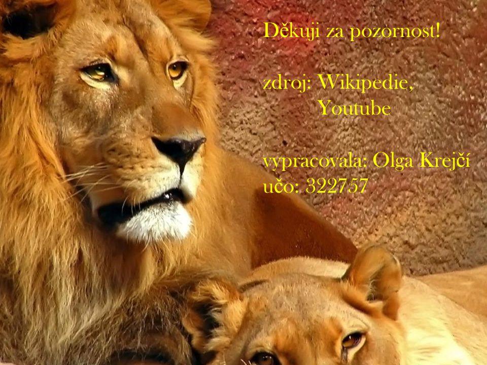 D ě kuji za pozornost! zdroj: Wikipedie, Youtube vypracovala: Olga Krej č í u č o: 322757