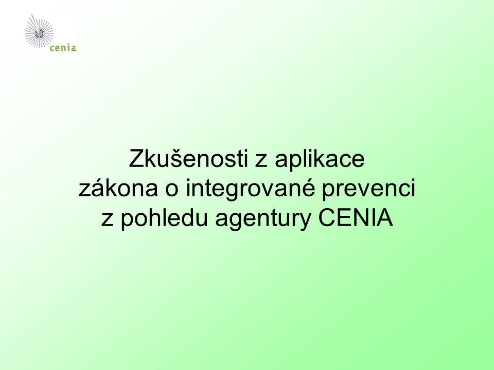 Zkušenosti z aplikace zákona o integrované prevenci z pohledu agentury CENIA