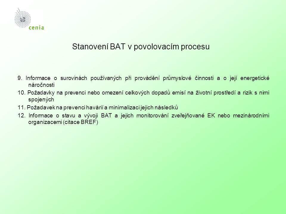 Stanovení BAT v povolovacím procesu 9.