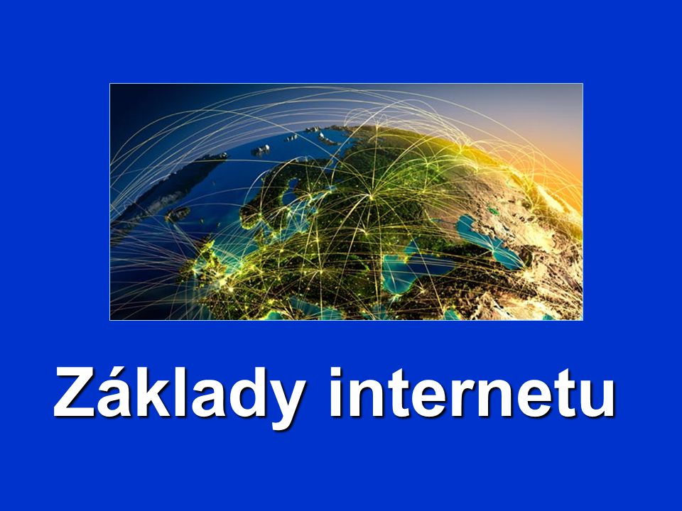 Základy internetu