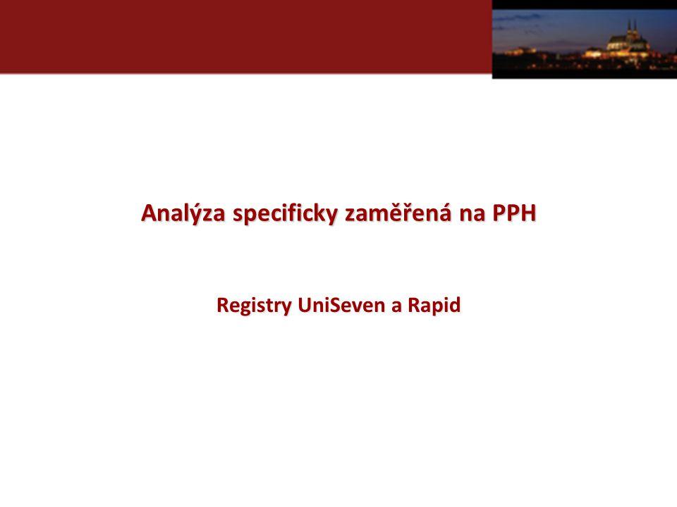 Analýza specificky zaměřená na PPH Registry UniSeven a Rapid