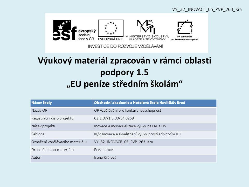 Vzdělávací obor, pro který je materiál určen Obchodní akademie, Hotelnictví a cestovní ruch, Ekonomické lyceum PředmětMatematika Ročník3.