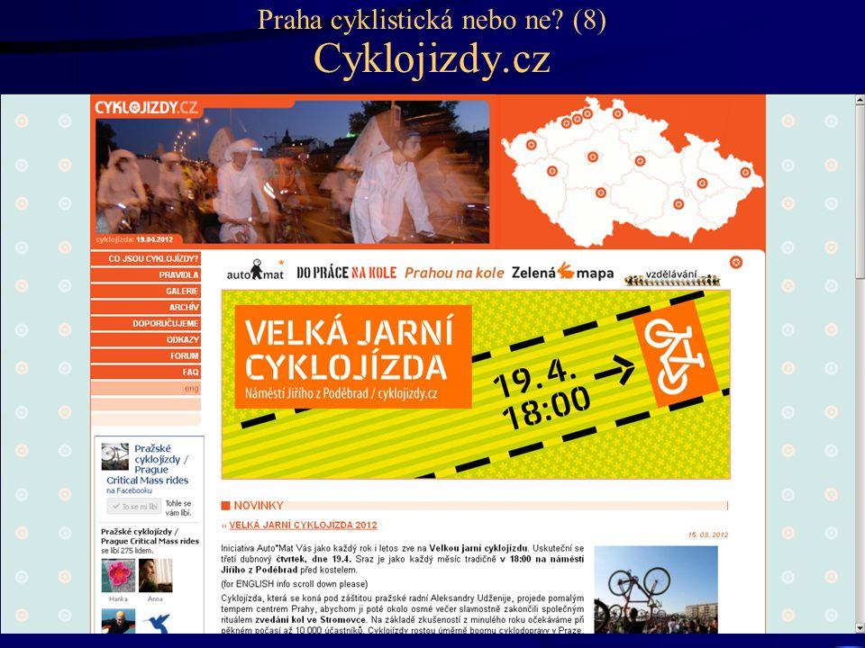 Praha cyklistická nebo ne? (8) Cyklojizdy.cz