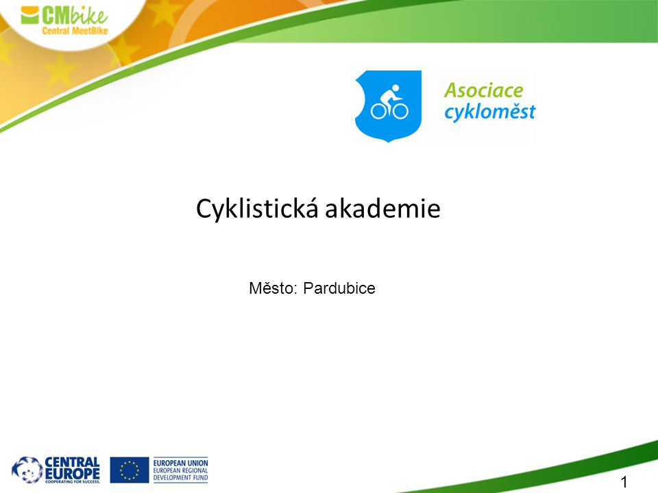 1 Cyklistická akademie Město: Pardubice
