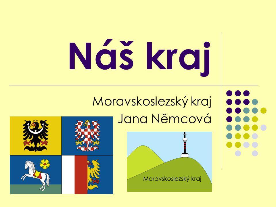 Náš kraj Moravskoslezský kraj Jana Němcová