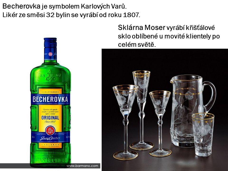 Becherovka je symbolem Karlových Varů. Likér ze směsi 32 bylin se vyrábí od roku 1807.