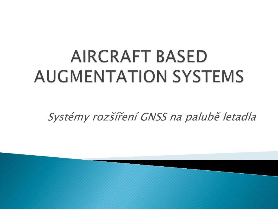 Systémy rozšíření GNSS na palubě letadla