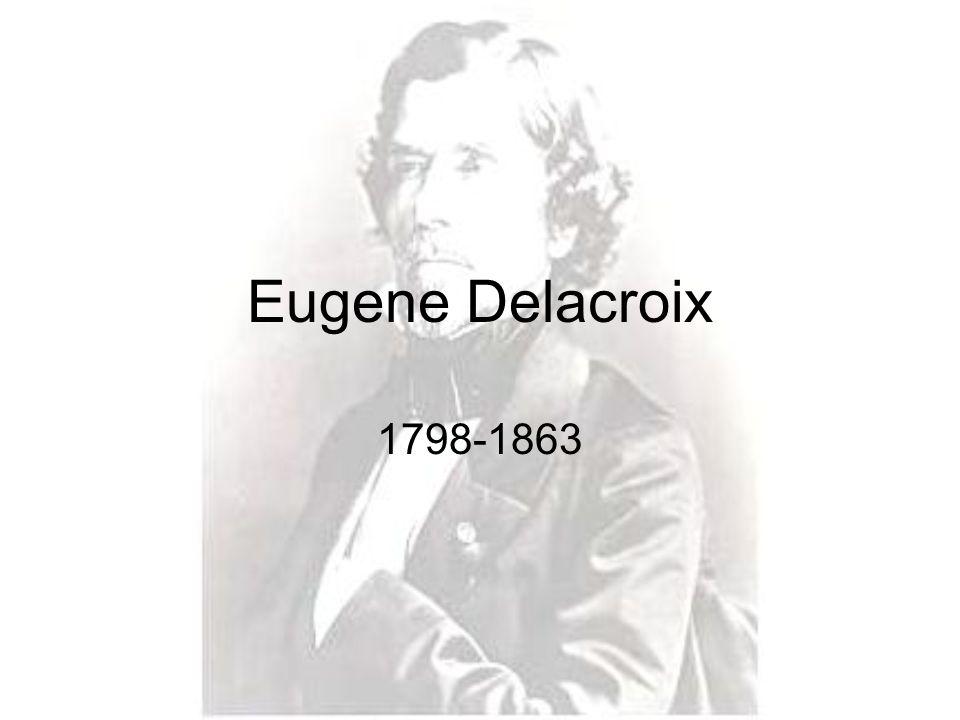 Eugene Delacroix 1798-1863
