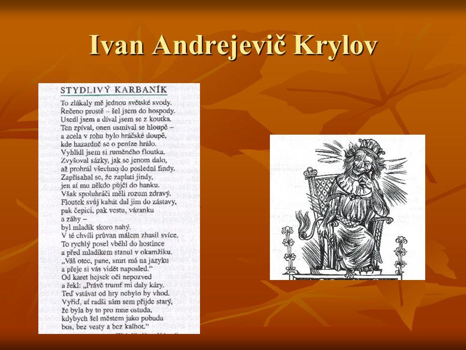 čeští představitelé v naší literatuře nemáme tak významného představitele jako byl I.