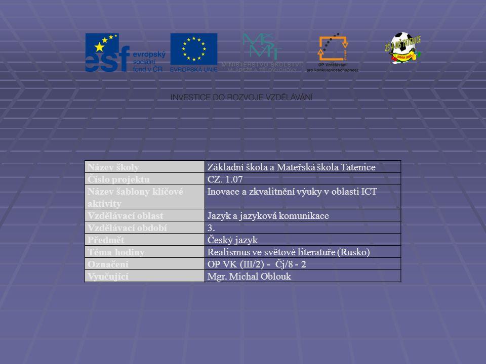 Název školyZákladní škola a Mateřská škola Tatenice Číslo projektuCZ.