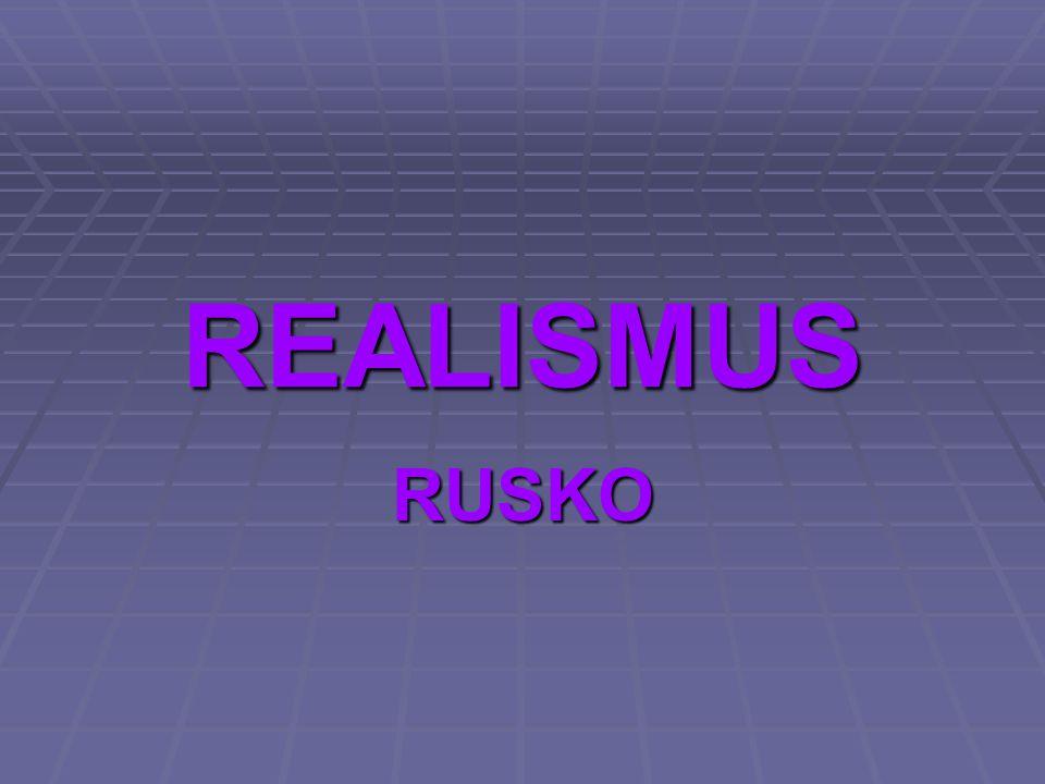 REALISMUS RUSKO