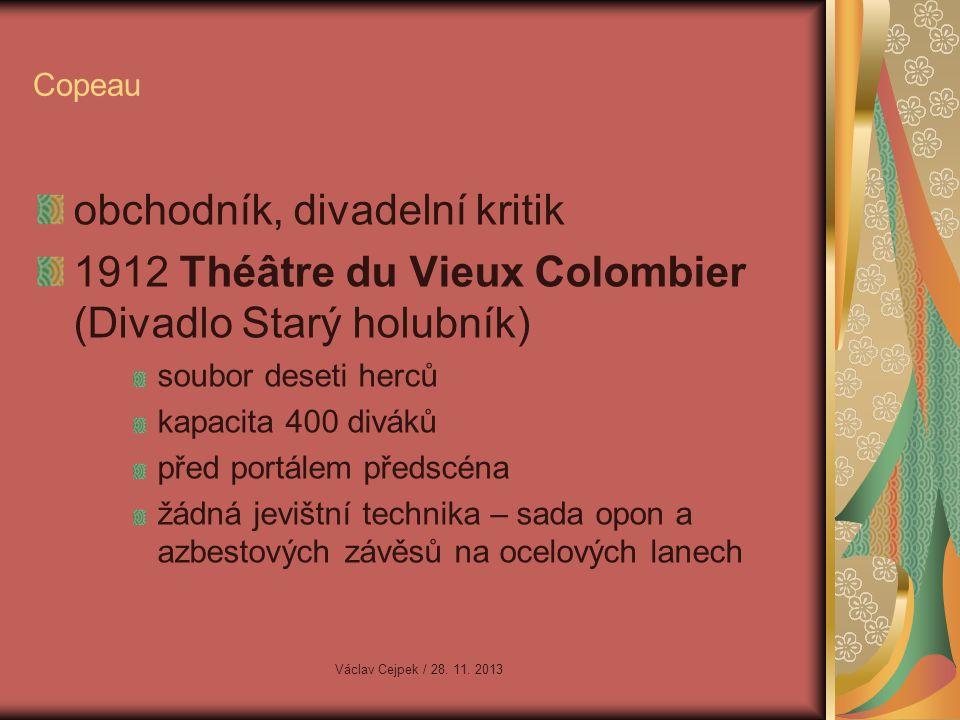 Giraudoux ONDINA NOVÝ AMFITRYON TRÓJSKÁ VÁLKA NEBUDE Václav Cejpek / 28. 11. 2013
