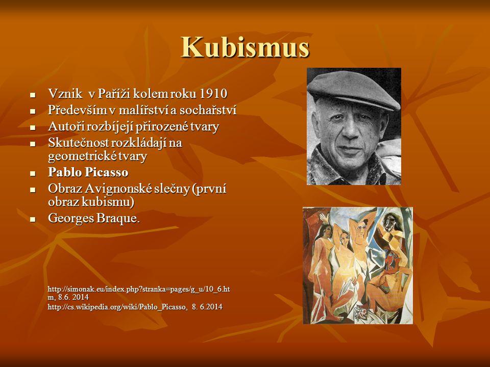 Kubismus Vznik v Paříži kolem roku 1910 Vznik v Paříži kolem roku 1910 Především v malířství a sochařství Především v malířství a sochařství Autoři ro