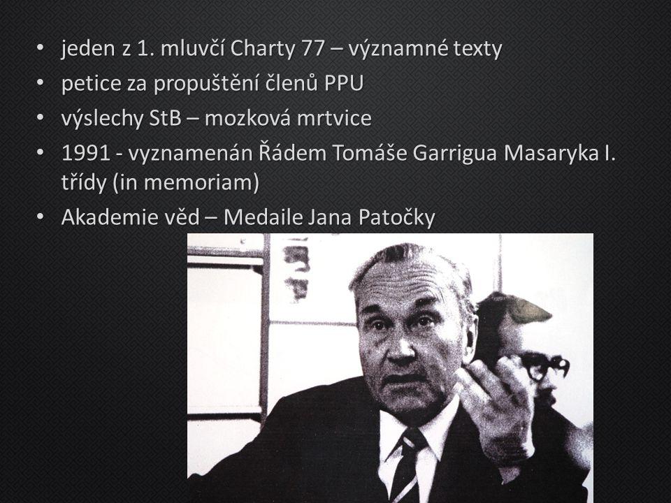 jeden z 1. mluvčí Charty 77 – významné texty jeden z 1. mluvčí Charty 77 – významné texty petice za propuštění členů PPU petice za propuštění členů PP