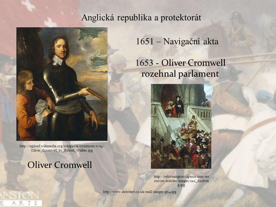 Cromwellova diktatura Anglie se stala námořní velmocí Po smrti Cromwella byla roku 1660 obnovena monarchie http://www.directart.co.uk/mall/images/gt14.jpg