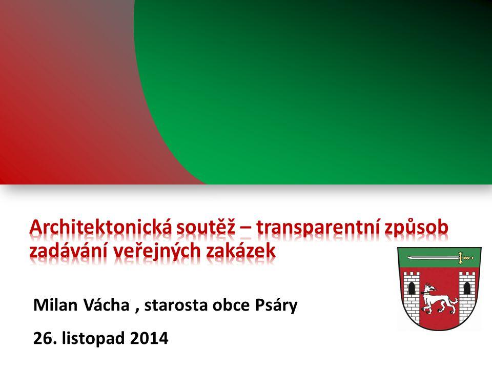 Milan Vácha, starosta obce Psáry 26. listopad 2014