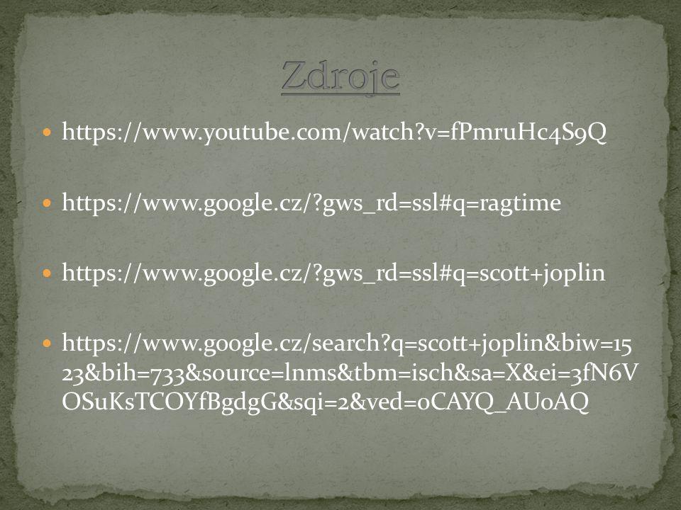 https://www.google.cz/ gws_rd=ssl#q=ragtime https://www.google.cz/ gws_rd=ssl#q=scott+joplin https://www.google.cz/search q=scott+joplin&biw=15 23&bih=733&source=lnms&tbm=isch&sa=X&ei=3fN6V OSuKsTCOYfBgdgG&sqi=2&ved=0CAYQ_AUoAQ