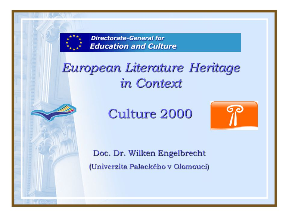European Literature Heritage in Context Culture 2000 Doc.