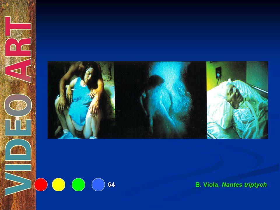 64 B. Viola, Nantes triptych