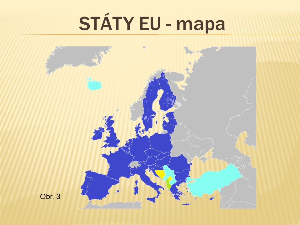 STÁTY EU - mapa Obr. 3