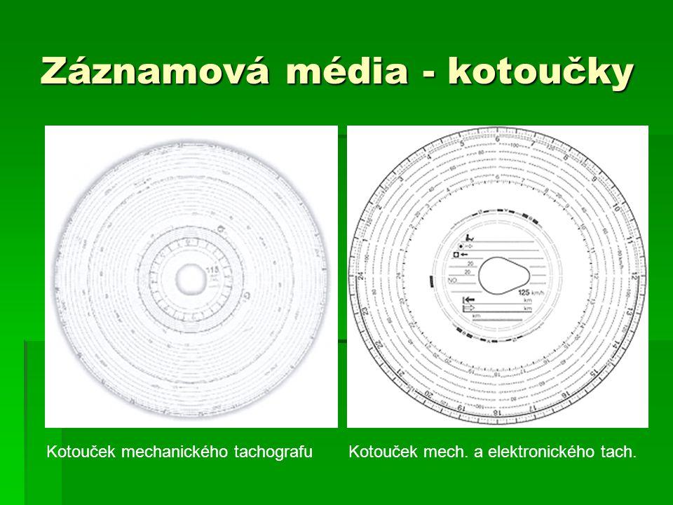 Záznamová média - kotoučky Kotouček mechanického tachografuKotouček mech. a elektronického tach.