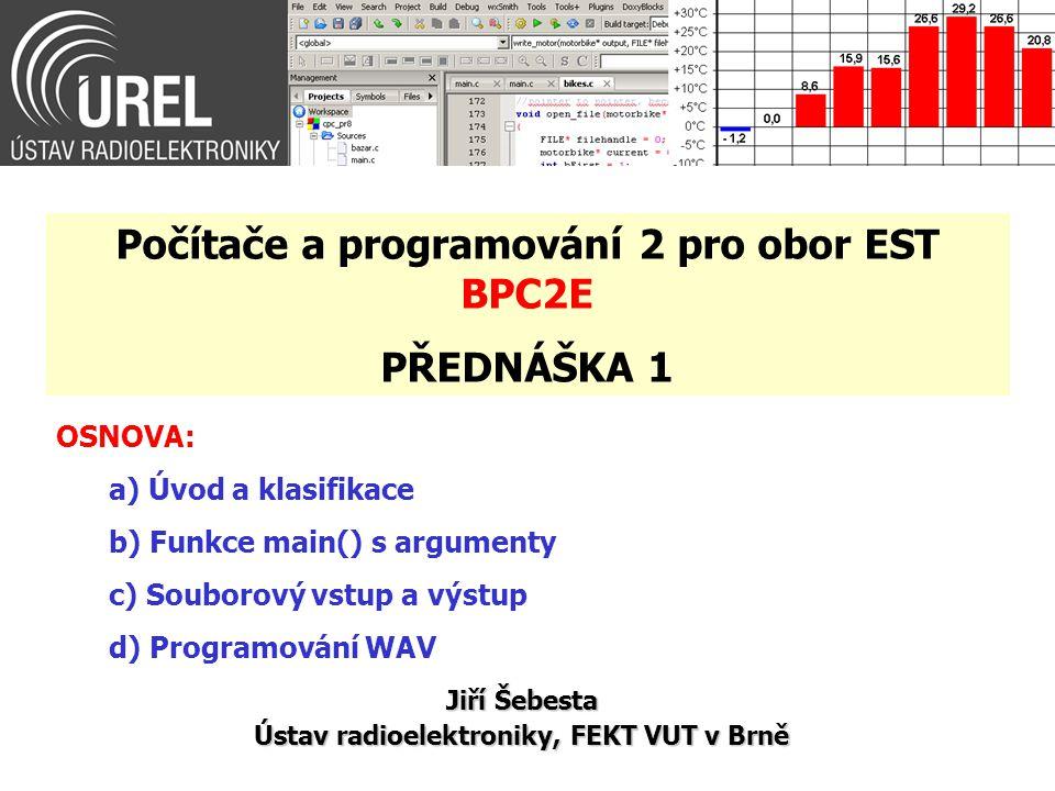 Programování WAV (6/8) while(numsa-- > 0) { sig = 128*(ampl*sin(ph)+1); fwrite(&sig, 1, 1, ptrf); ph += deltaph; } fclose(ptrf); } else printf( Wrong number of arguments!!!!\n ); return 0; } Příklad: BPC2E_Ex95.c